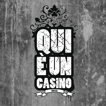 Qui E' Un Casino cover art