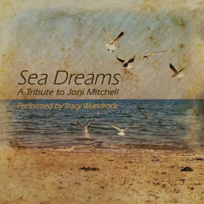 Sea Dreams - A Tribute to Joni Mitchell cover art