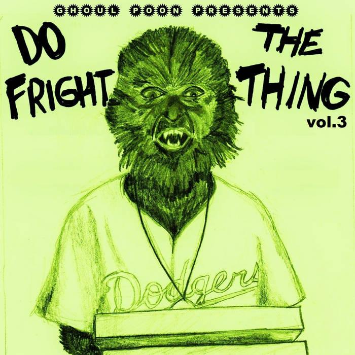 Ghoul Poon Presents Do the Fright Thing - Vol. 3 cover art