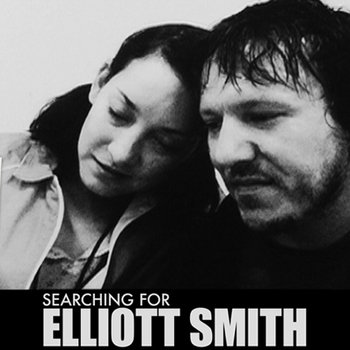 Searching For Elliot Smith cover art