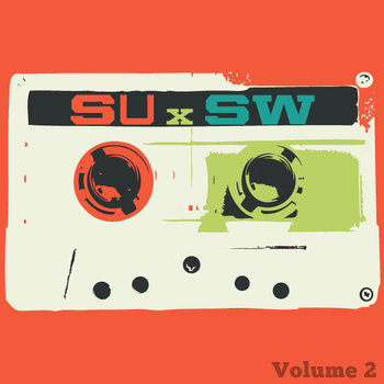 SUxSW: The Mixtape Volume 2 cover art