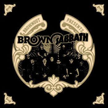 Brownout Presents Brown Sabbath cover art