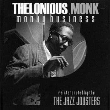 Monky Business - Thelonious Monk reinterpreted cover art
