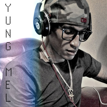 Yung Mel - Unreleased Demos cover art