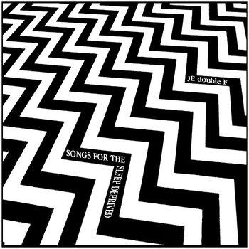 SONGS FOR THE SLEEP DEPRIVED cover art