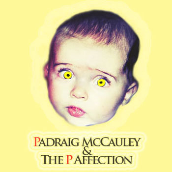 Padraig McCauley & The P Affection Album cover art