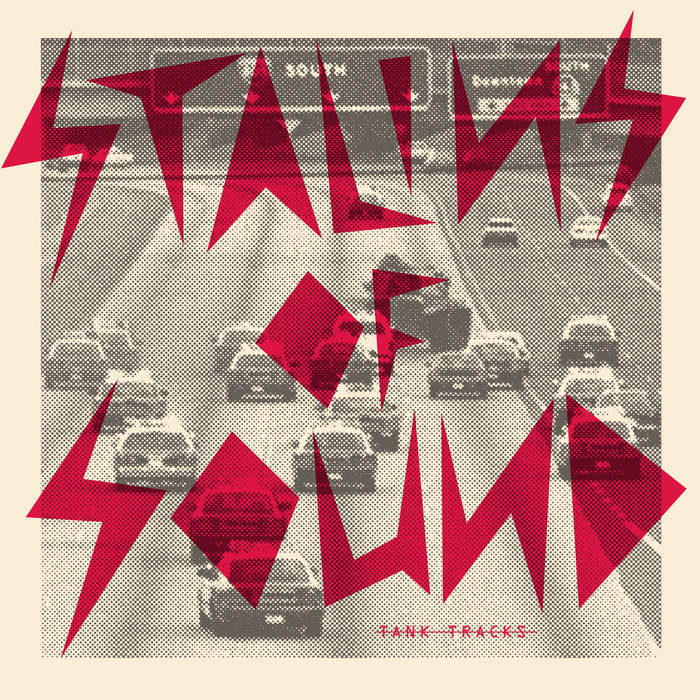 "STALINS OF SOUND ""Tank Tracks"" LP cover art"