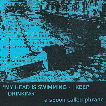 My Head is Swimming - I Keep Drinking cover art