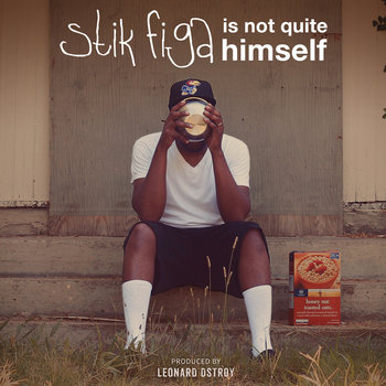 Stik Figa Is Not Quite Himself cover art