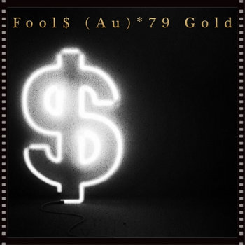 Fool'$ (Au)*79 Gold cover art