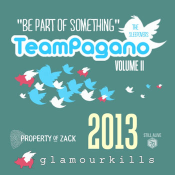 """Team Pagano """"Be Part of Something"""" VOL. II cover art"""
