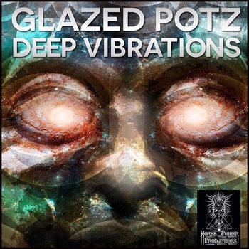 Glazed Potz - Deep Vibrations cover art