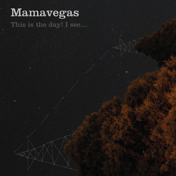 Mamavegas - This Is the Day! I See... cover art