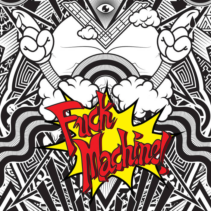 Fuck Machine cover art