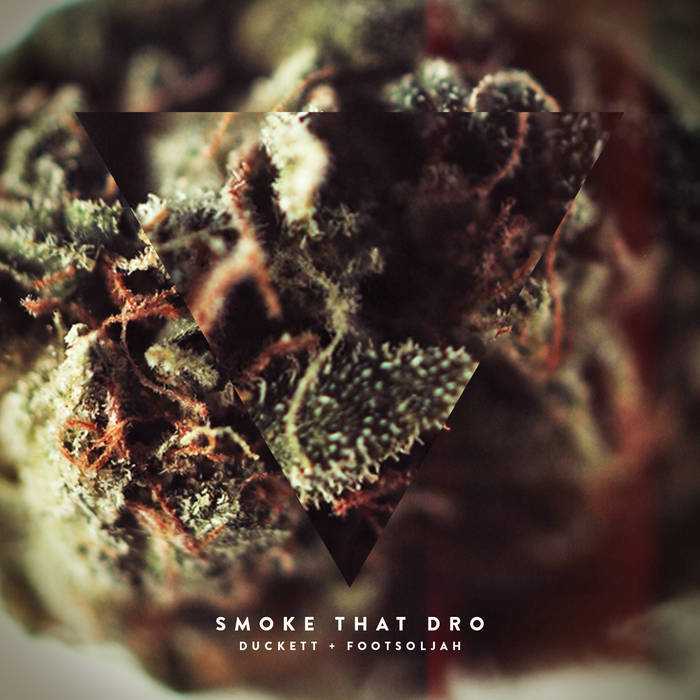 Smoke That Dro EP cover art