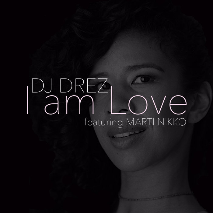 I am Love (feat. Marti Nikko) cover art