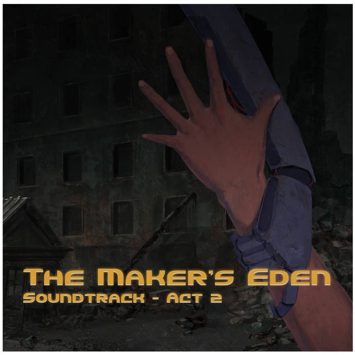 The Maker's Eden, Act 2 cover art