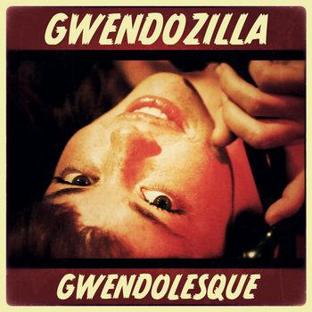 Gwendolesque EP cover art