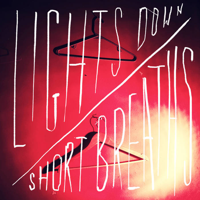 Lights Down / Short Breaths cover art