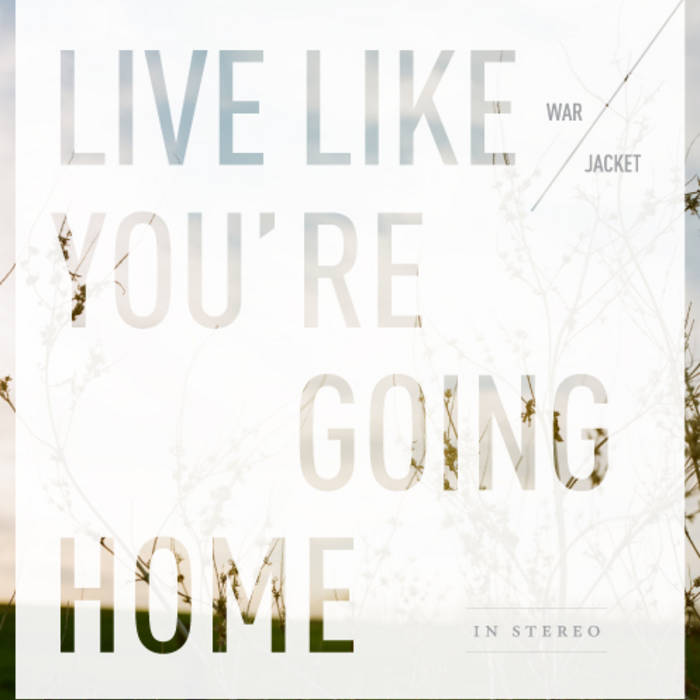 Live Like You're Going Home cover art