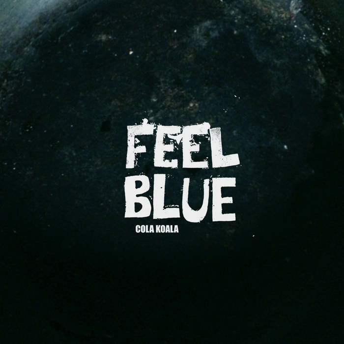 Feel Blue cover art