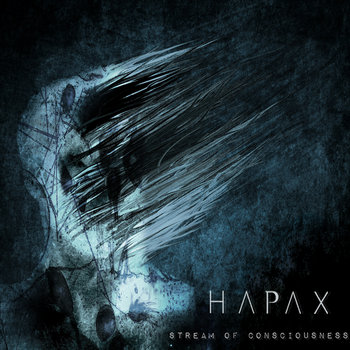 Stream of Consciousness, by Hapax