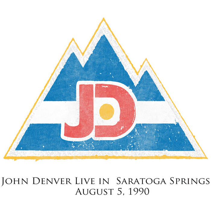 John Denver Live in Saratoga Springs, August 5, 1990 cover art
