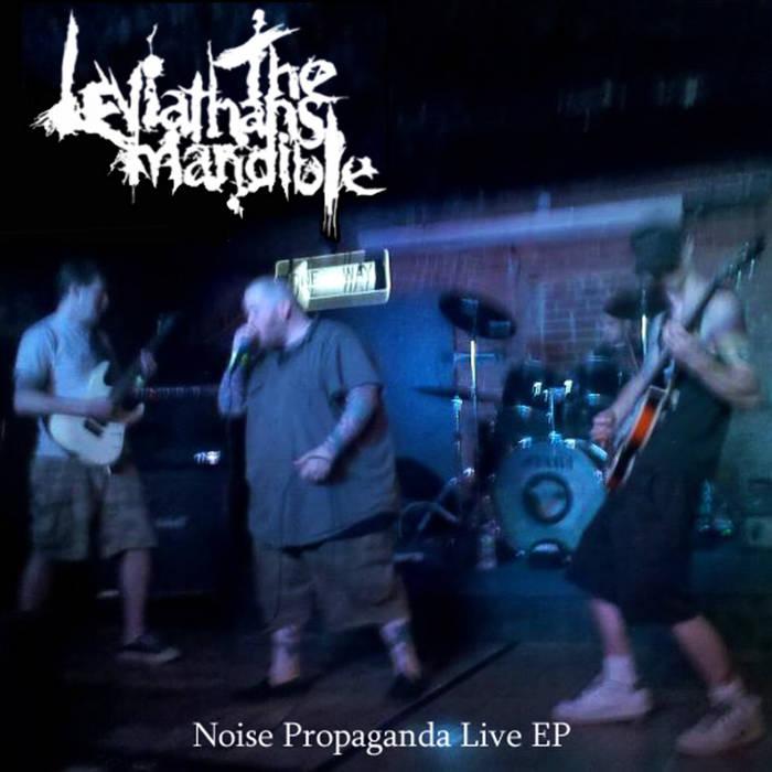 Noise Propaganda Live EP cover art