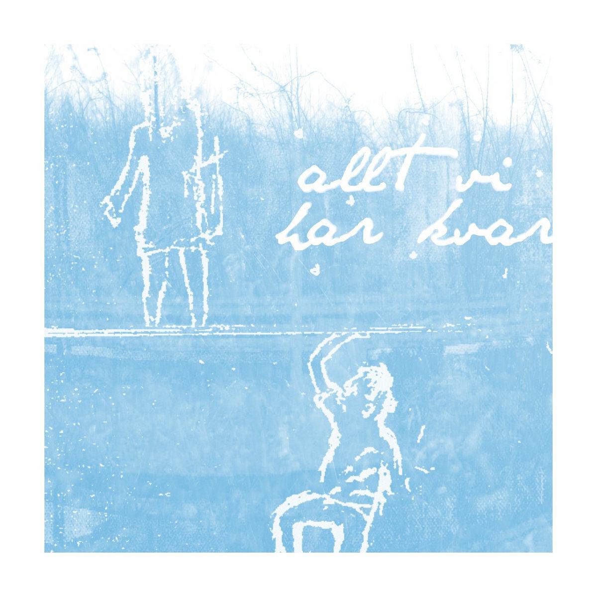 Döda Löv - Allt Vi Har Kvar (2015)