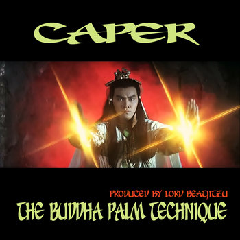 The Buddha Palm Technique - Prod by Lord Beatjitzu cover art
