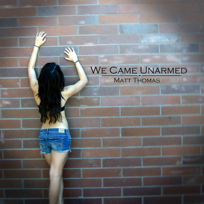 We Came Unarmed cover art