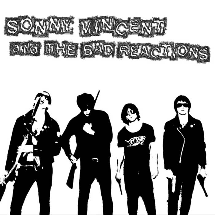 "SONNY VINCENT and THE BAD REACTIONS 7"" cover art"