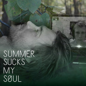 Summer Sucks My Soul cover art