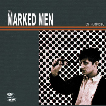 Marked Men, The - On The Outside cover art