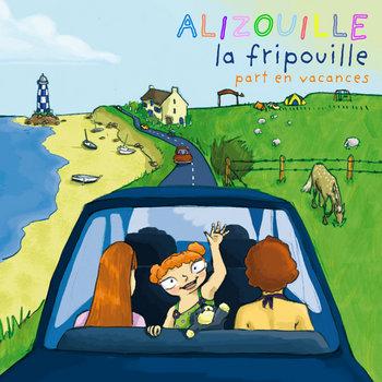 Alizouille la Fripouille part en vacances cover art