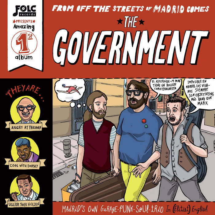 FOLC020 - THE GOVERNMENT - From Off The Streets Of Madrid Comes The Government cover art