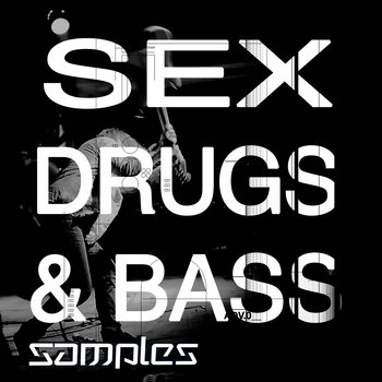 Sex, Drugs & Bass cover art