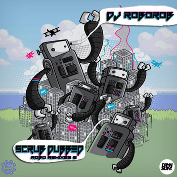 Scrub Dubbed - Robo Remixes 5 cover art