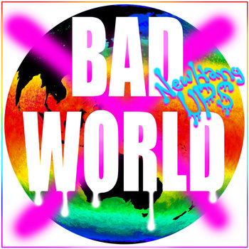 BAD WORLD cover art