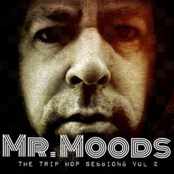 Mr. Moods - The trip hop sessions vol 2 (2014)