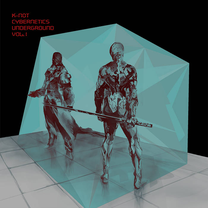 K-not - Cybernetics Underground Vol. 1 cover art