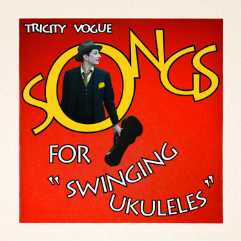 Songs For Swinging Ukuleles cover art