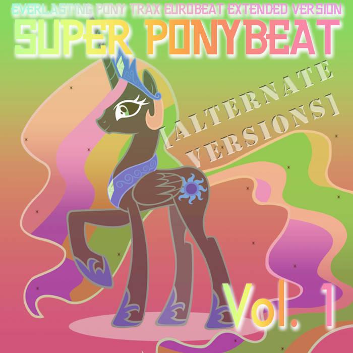Super Ponybeat Vol.1 [ALTERNATE VERSIONS] cover art