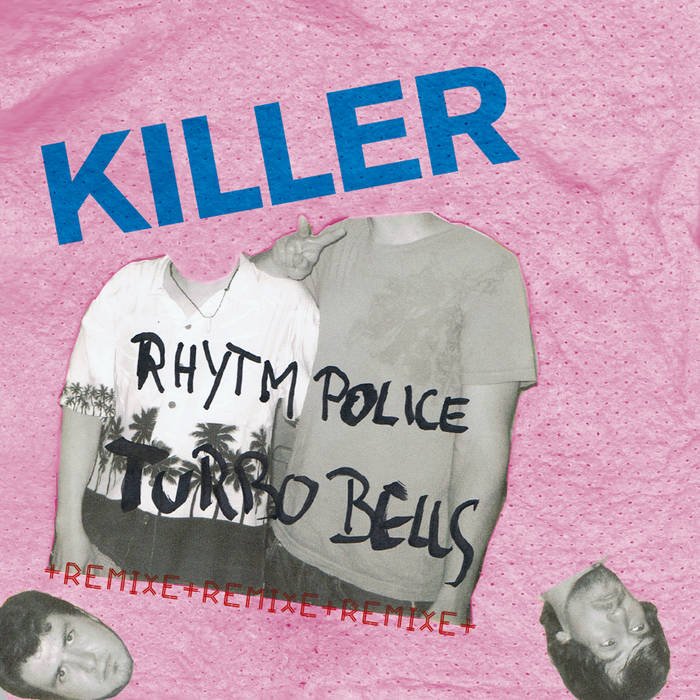 Killer +remixe+remixe+remixe cover art