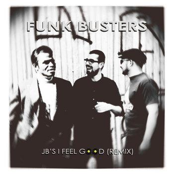 JB's I Feel Good (REMIX) cover art