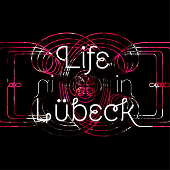 Life in Lübeck cover art