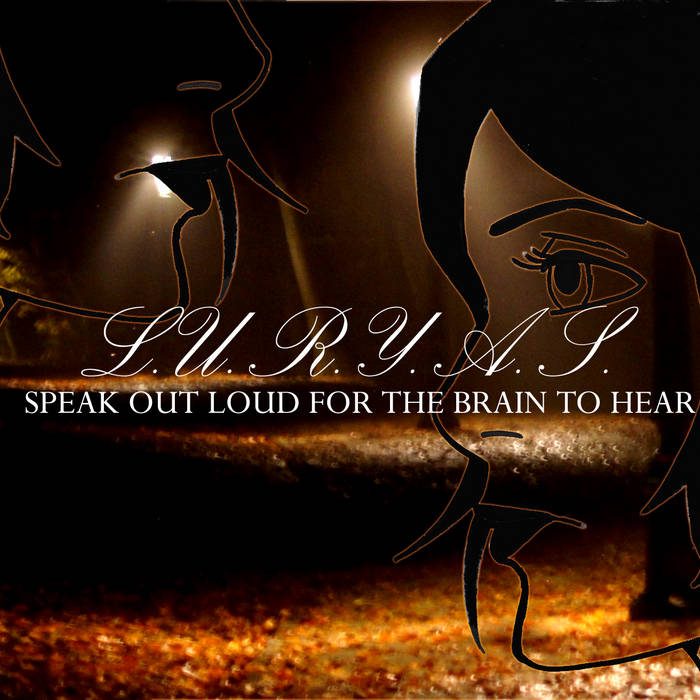 SPEAK OUT LOUD FOR THE BRAIN TO HEAR EP cover art