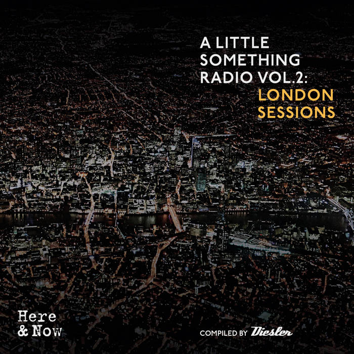 A Little Something Radio Vol. 2 : London Sessions cover art