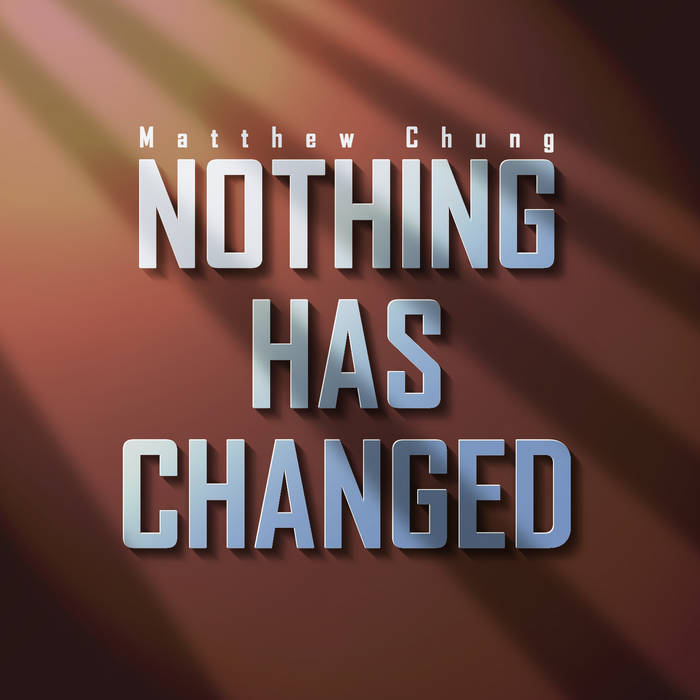 Nothing Has Changed cover art