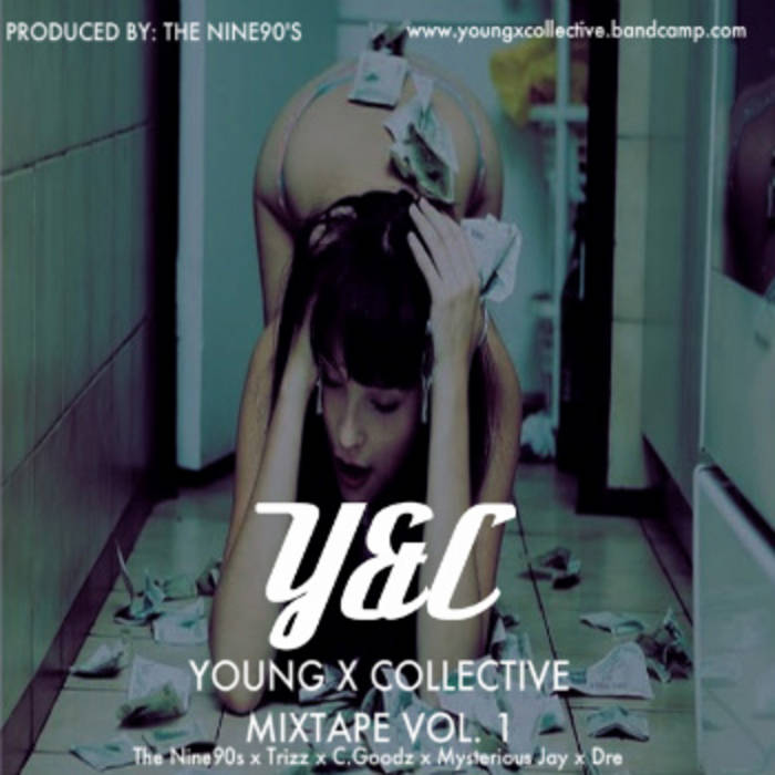 Young x Collective Mixtape Vol.1 3/17/11 cover art